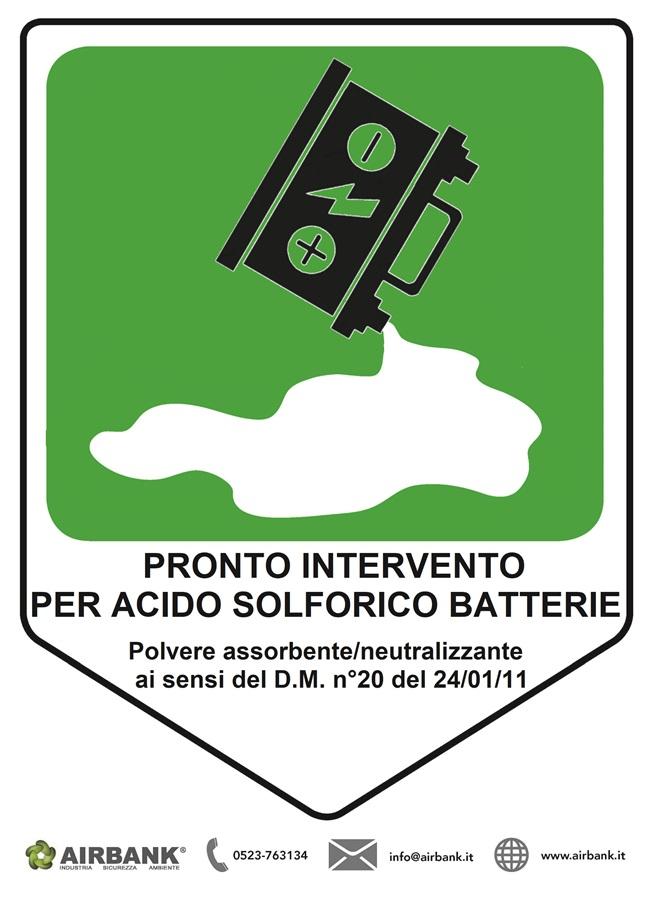 CARTELLO SEGNALAZIONE PRONTO INTERVENTO PER ACIDO SOLFORICO BATTERIE